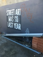 street art so last year